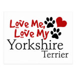 Love Me, Love My Yorkshire Terrier Post Cards