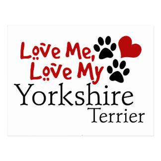 Love Me, Love My Yorkshire Terrier Postcard