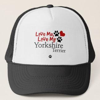 Love Me, Love My Yorkshire Terrier Trucker Hat