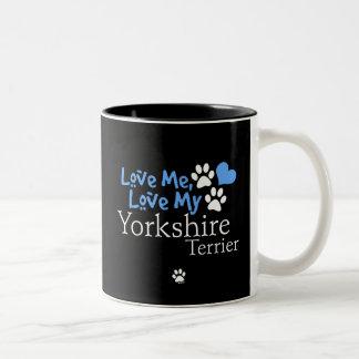 Love Me, Love My Yorkshire Terrier Two-Tone Coffee Mug