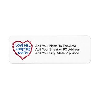 Love Me Love the Earth T-shirts and Gifts Label