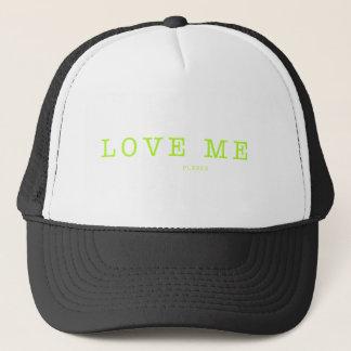 LOVE ME  PLEEZE - series Trucker Hat