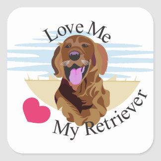 Love Me Retriever Square Sticker