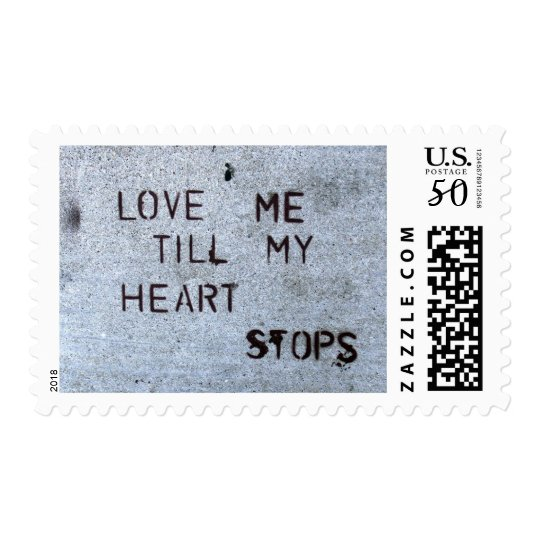 Love Me Till My Heart Stops Postage