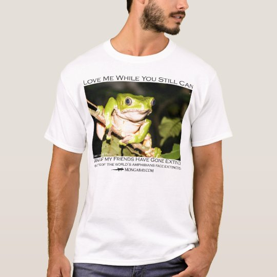 Love me while you still can - Monkey frog T-Shirt