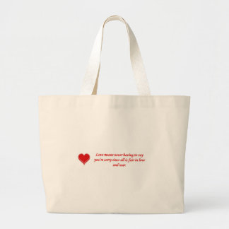 love-means-never-having-to say-youre-sorry-since bag