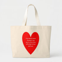 love-means-never-having-to say-youre-sorry-since large tote bag