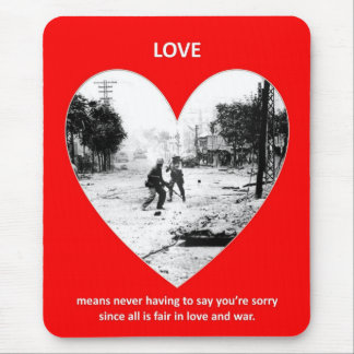 love-means-never-having-to say-youre-sorry-since mouse pads