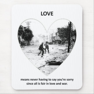 love-means-never-having-to say-youre-sorry-since mousepad