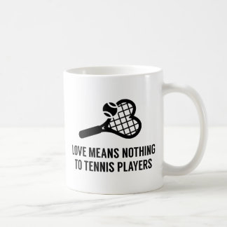 Love Means Nothing Coffee Mug