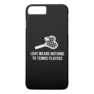 Love Means Nothing iPhone 7 Plus Case