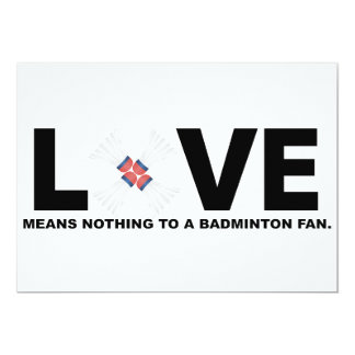 Love Means Nothing to a Badminton Fan Card