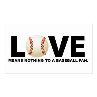 Love Means Nothing to a Baseball Fan Business Card