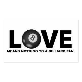 Love Means Nothing to a Billiard Fan Business Card