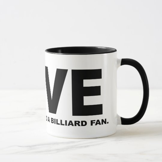 Love Means Nothing to a Billiard Fan Mug