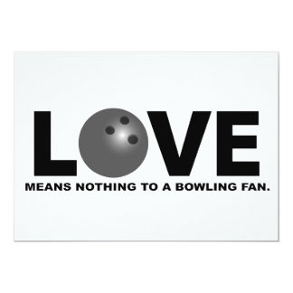 Love Means Nothing to a Bowling Fan Card