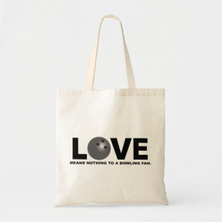 Love Means Nothing to a Bowling Fan Tote Bag