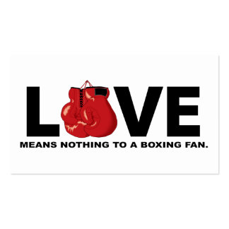 Love Means Nothing to a Boxing Fan Business Card