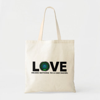 Love Means Nothing to a Car Racer 3 Tote Bag