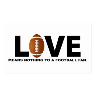 Love Means Nothing to a Football Fan Business Card