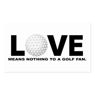 Love Means Nothing to a Golf Fan Business Card
