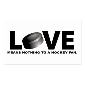 Love Means Nothing to a Hockey Fan Business Card