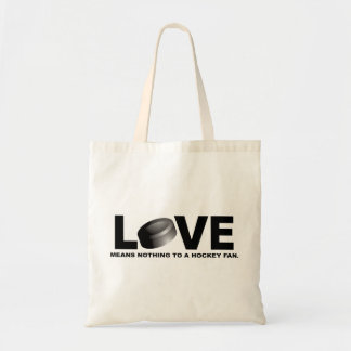 Love Means Nothing to a Hockey Fan Tote Bag