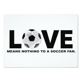 Love Means Nothing to a Soccer Fan Card