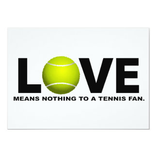 Love Means Nothing to a Tennis Fan Card