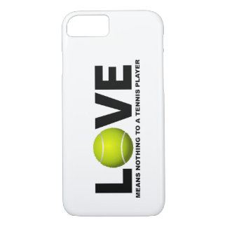 Love Means Nothing to a Tennis Player iPhone 7 cas iPhone 8/7 Case