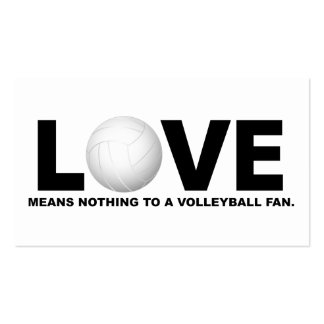 Love Means Nothing to a Volleyball Fan 1 Business Card