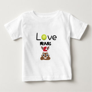 love means poop.png baby T-Shirt