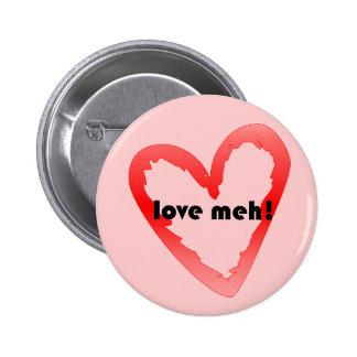 Love meh pinback button