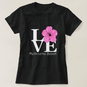 Beach Themed LOVE Melbourne Beach Pink Hibiscus T-Shirt
