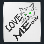 """Love MEow Bandana<br><div class=""""desc"""">Love MEow text and a drawing of a funny cat with green eyes. Bandana for anyone.</div>"""