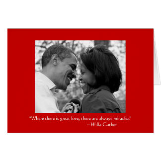 LOVE & MIRACLES, OBAMA LOVE CARD - VALENTINE