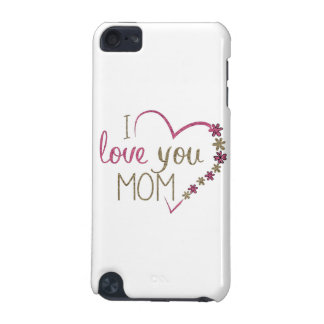 Love Mom Mothers Day Heart iPod Touch (5th Generation) Cover