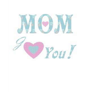 Love Mom T-Shirt shirt