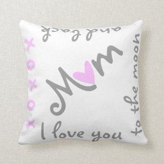 Love mom to moon and back pillow
