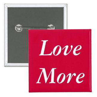 Love More Button