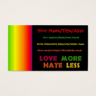 Love More Hate Less Business Card