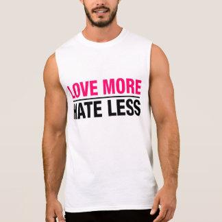 Love More Hate Less Sleeveless Shirt