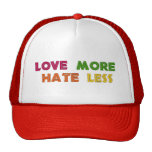 Love More Hate Less Trucker Hat