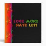 Love More Hate Less Vinyl Binders