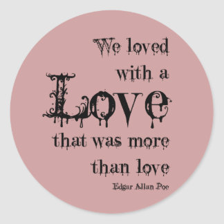 Poe Love Quotes Beauteous Poe Love Quotes Gifts On Zazzle