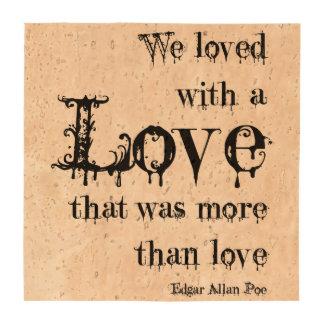 Love More Than Love Edgar Allan Poe Quote Coasters