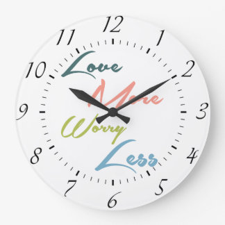 Love More Worry Less - Inspirational Quote Large Clock
