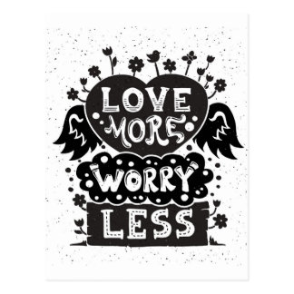 Love More Worry Less Postcard