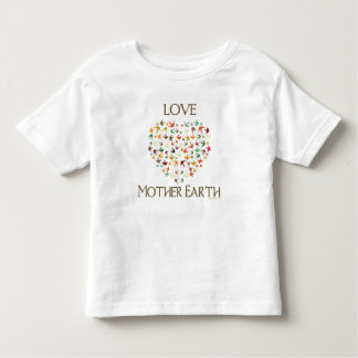 Love Mother Earth Toddler T-shirt