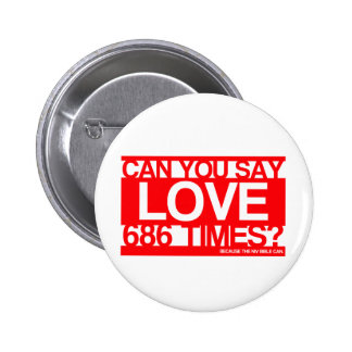 Love Much Christian Pinback Buttons